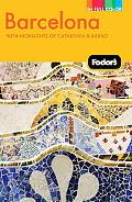 Fodor's Barcelona, 3rd Edition: With Highlights of Catalonia & Bilbao (Full-Color Gold Guides)