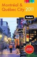 Fodor's Montreal & Quebec City 2011 (Full-Color Gold Guides)
