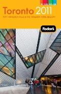 Fodor's Toronto 2011: with Niagara Falls & the Niagara Wine Region (Full-Color Gold Guides)