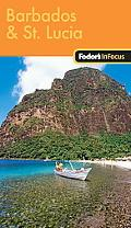 Fodor's In Focus Barbados & St. Lucia, 1st Edition