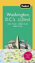 Fodor's Washington D. C. 's 25 Best, 7th Edition