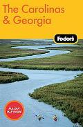Fodor's The Carolinas & Georgia, 18th Edition