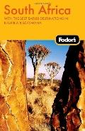 Fodor's South Africa, 5th Edition: With the Best Safari Destinations in Namibia & Botswana (...