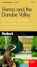 Fodor's Vienna and the Danube Valley