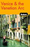 Fodor's Venice & the Venetian Arc