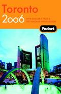 Fodor's Toronto 2006: With Niagara Falls & the Niagara Wine Region - Fodor's - Paperback