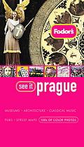 Fodor's See It Prague