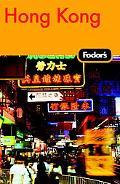 Fodor's Hong Kong, With Macau And the South China Cities