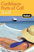 Fodor's 2008 Caribbean Ports of Call