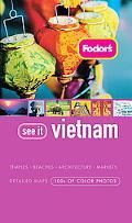 Fodor's See It Vietnam
