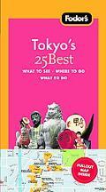 Fodor's Tokyo's 25 Best, 6th Edition