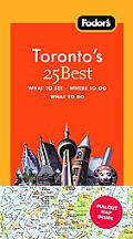Fodor's Toronto's 25 Best, 6th Edition