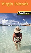 Fodor's In Focus Virgin Islands, 1st Edition