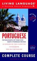 Living Language Portuguese For Beginners or Those Who Want a Thorough Review  Complete Cours...
