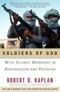 Soldiers of God With Islamic Warriors in Afghanistan and Pakistan