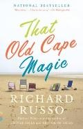 That Old Cape Magic: A Novel (Vintage Contemporaries)