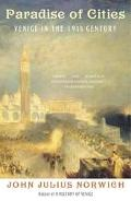 Paradise Of Cities Venice In The 19th Century