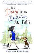 Diary of an American Au Pair A Novel