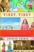 Tibet, Tibet A Personal History of a Lost Land