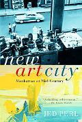 New Art City Manhattan at Mid-century