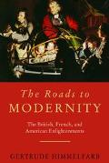 Roads to Modernity The British, French, and American Enlightenments