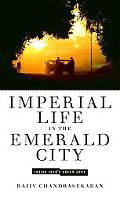 Imperial Life in the Emerald City Inside Iraq's Green Zone
