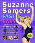 Suzanne Somers' Fast and Easy Stay Skinny With Quick, Simple Meals for the Entire Family
