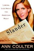 Slander:liberal Lies About Amer.right