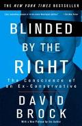 Blinded by the Right The Conscience of an Ex-Conservative