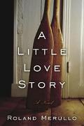 Little Love Story with Room for Breathing A Novel