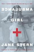 Ambulance Girl How I Saved Myself by Becoming an EMT
