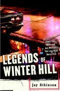 Legends of Winter Hill Cops, Con Men, and Joe McCain, the Last Real Detective