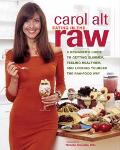 Eating In The Raw A Beginner's Guide To Getting Slimmer, Feeling Healthier, And Looking Youn...