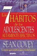 7 Habitos De Los Adolescentes Altamente Efectivos / 7 Habits of Highly Successful Teens