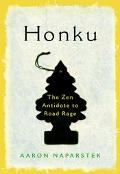 Honku The Zen Antidote to Road Rage