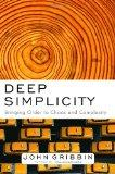 Deep Simplicity : Bringing Order to Chaos and Complexity