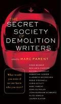Secret Society of Demolition Writers Stories
