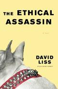Ethical Assassin A Novel