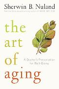 Art of Aging A Doctor's Prescription for Well-Being