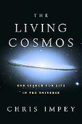 Living Cosmos Humankind's Search for Life in the Universe
