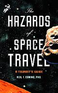 Hazards of Space Travel A Tourist's Guide