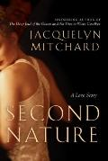 Second Nature : A Love Story