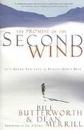 Promise of the Second Wind It's Never Too Late to Pursue God's Best