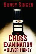 Cross Examination of Oliver Finney