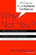 Why Not You? 28 Days to Authentic Confidence