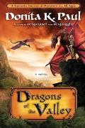 Dragons of the Valley : A Novel
