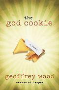 The God Cookie: A Novel
