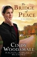 The Bridge of Peace: A Novel (An Ada's House Novel)