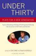 Under Thirty Plays for a New Generation