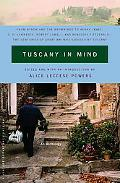 Tuscany In Mind An Anthology
